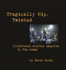 Front Cover, Tragically Hip, Twisted